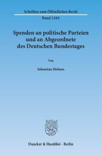 Cover Spenden an politische Parteien und an Abgeordnete des Deutschen Bundestages
