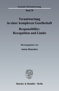 Cover Verantwortung in einer komplexen Gesellschaft / Responsibility: Recognition and Limits