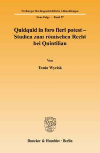 Cover Quidquid in foro fieri potest - Studien zum römischen Recht bei Quintilian