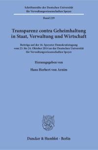 Cover Transparenz contra Geheimhaltung in Staat, Verwaltung und Wirtschaft
