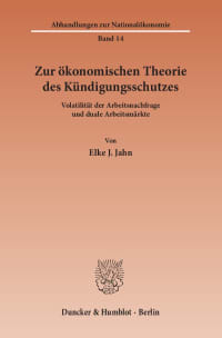 Cover Zur ökonomischen Theorie des Kündigungsschutzes
