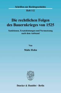 Cover Die rechtlichen Folgen des Bauernkrieges von 1525