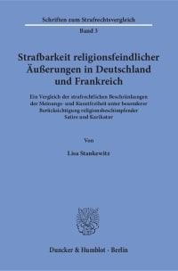 Cover Strafbarkeit religionsfeindlicher Äußerungen in Deutschland und Frankreich