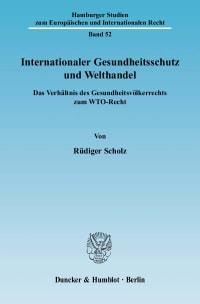 Cover Internationaler Gesundheitsschutz und Welthandel