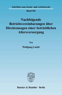 Cover Nachfolgende Betriebsvereinbarungen über Direktzusagen einer betrieblichen Altersversorgung