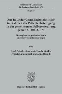 Cover Zur Rolle der Gesundheitsselbsthilfe im Rahmen der Patientenbeteiligung in der gemeinsamen Selbstverwaltung gemäß § 140f SGB V