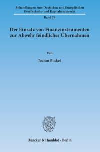 Cover Der Einsatz von Finanzinstrumenten zur Abwehr feindlicher Übernahmen