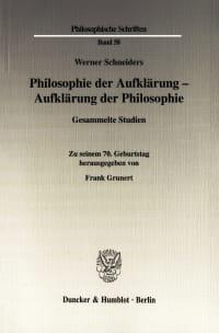 Cover Philosophie der Aufklärung - Aufklärung der Philosophie
