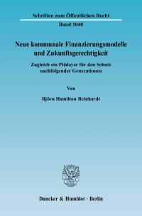 Cover Neue kommunale Finanzierungsmodelle und Zukunftsgerechtigkeit