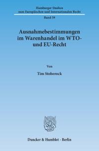Cover Ausnahmebestimmungen im Warenhandel im WTO- und EU-Recht