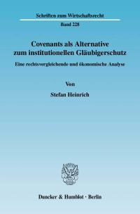 Cover Covenants als Alternative zum institutionellen Gläubigerschutz
