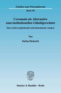 Cover Covenants als Alternative zum institutionellen Gläubigerschutz