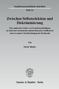 Cover Zwischen Selbstselektion und Diskriminierung
