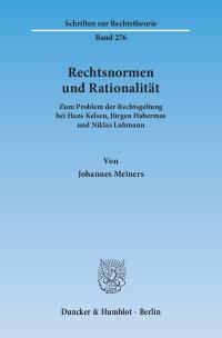 Cover Rechtsnormen und Rationalität