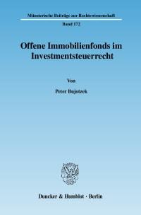 Cover Offene Immobilienfonds im Investmentsteuerrecht