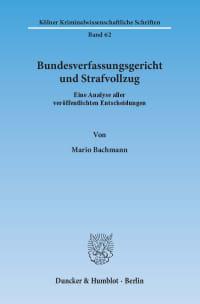 Cover Bundesverfassungsgericht und Strafvollzug