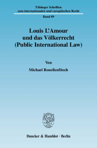 Cover Louis L'Amour und das Völkerrecht (Public International Law)