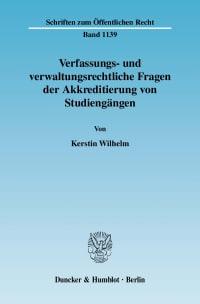 Cover Verfassungs- und verwaltungsrechtliche Fragen der Akkreditierung von Studiengängen