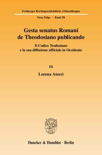 Cover Gesta senatus Romani de Theodosiano publicando