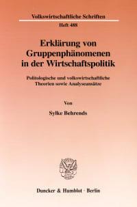Cover Erklärung von Gruppenphänomenen in der Wirtschaftspolitik