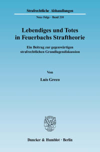 Cover Lebendiges und Totes in Feuerbachs Straftheorie