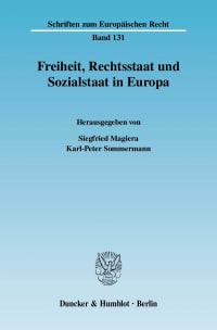 Cover Freiheit, Rechtsstaat und Sozialstaat in Europa