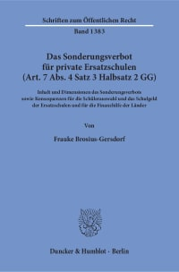 Cover Das Sonderungsverbot für private Ersatzschulen (Art. 7 Abs. 4 Satz 3 Halbsatz 2 GG)