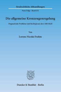 Cover Die allgemeine Kronzeugenregelung