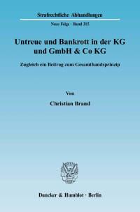 Cover Untreue und Bankrott in der KG und GmbH & Co KG