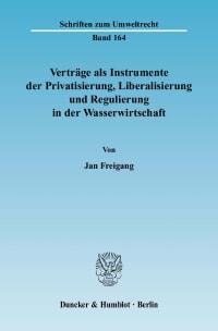 Cover Verträge als Instrumente der Privatisierung, Liberalisierung und Regulierung in der Wasserwirtschaft