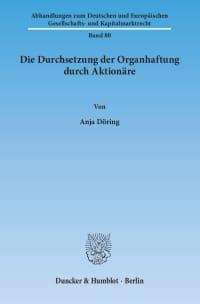 Cover Die Durchsetzung der Organhaftung durch Aktionäre