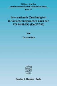 Cover Internationale Zuständigkeit in Versicherungssachen nach der VO 44/01/EG (EuGVVO)