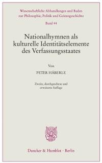 Cover Nationalhymnen als kulturelle Identitätselemente des Verfassungsstaates