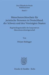 Cover Menschenrechtsschutz für juristische Personen in Deutschland, der Schweiz und den Vereinigten Staaten