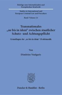 Cover Transnationales »ne bis in idem« zwischen staatlicher Schutz- und Achtungspflicht