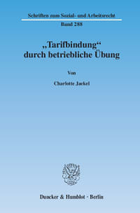 "Cover ""Tarifbindung"" durch betriebliche Übung"