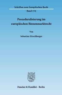 Cover Prozeduralisierung im europäischen Binnenmarktrecht