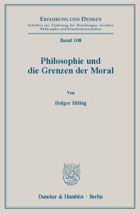 Cover Philosophie und die Grenzen der Moral