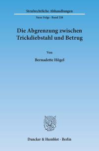 Cover Die Abgrenzung zwischen Trickdiebstahl und Betrug<br/>