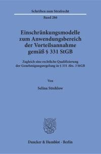 Cover Einschränkungsmodelle zum Anwendungsbereich der Vorteilsannahme gemäß § 331 StGB