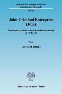 Cover Joint Criminal Enterprise (JCE)