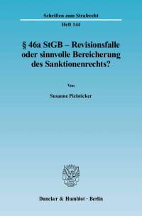 Cover § 46a StGB – Revisionsfalle oder sinnvolle Bereicherung des Sanktionenrechts?