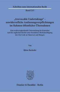 Cover »Irrevocable Undertakings« – unwiderrufliche Andienungsverpflichtungen im Rahmen öffentlicher Übernahmen