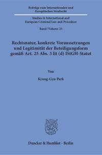 Cover Rechtsnatur, konkrete Voraussetzungen und Legitimität der Beteiligungsform gemäß Art. 25 Abs. 3 lit (d) IStGH-Statut