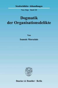 Cover Dogmatik der Organisationsdelikte
