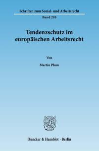 Cover Tendenzschutz im europäischen Arbeitsrecht