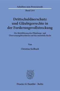 Cover Drittschuldnerschutz und Gläubigerrechte in der Forderungsvollstreckung