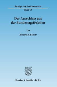 Cover Der Ausschluss aus der Bundestagsfraktion