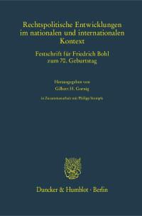 Cover Rechtspolitische Entwicklungen im nationalen und internationalen Kontext