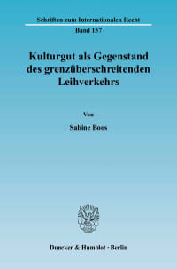 Cover Kulturgut als Gegenstand des grenzüberschreitenden Leihverkehrs